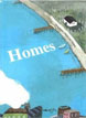 *Homes* by Yang-huan, illustrated by Hsiao-yen Huang