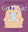 *How to Be a Good Cat* by Gail Page