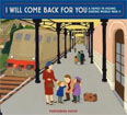 *I Will Come Back for You: A Family in Hiding During World War II* by Marisabina Russo - middle grades book review
