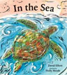 *In the Sea* by David Elliott, illustrated by Holly Meade