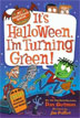 *My Weird School Special: It's Halloween, I'm Turning Green!* by Dan Gutman, illustrated by Jim Paillot - beginning readers book review
