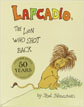 *Lafcadio, the Lion who Shot Back* by Shel Silverstein