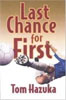 *Last Chance for First* by Tom Hazuka - young adult book review