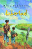 *Libertad* by Alma Fullerton - middle grades book review