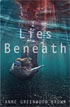 *Lies Beneath* by Anne Greenwood Brown- young adult book review