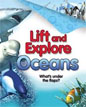 *Lift and Explore: Oceans* by Deborah Murrell, illustrated by Peter Bull