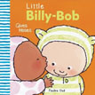 *Little Billy-Bob Gives Kisses* by Pauline Oud