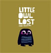 *Little Owl Lost* by Chris Haughton