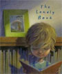 *The Lonely Book* by Kate Bernheimer, illustrated by Chris Sheban