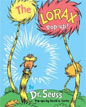 *The Lorax Pop-Up!* by Dr. Seuss, designed by David A. Carter