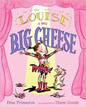 *Louise the Big Cheese: Divine Diva* by Elise Primavera, illustrated by Diane Goode