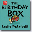 *The Birthday Box* by Leslie Patricelli