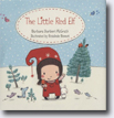 *The Little Red Elf* by Barbara Barbieri McGrath, illustrated by Rosalinde Bonnet