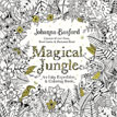 *Magical Jungle: An Inky Adventure and Coloring Book for Adults* by Johanna Basford