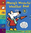 *Maisy's Wonderful Weather Book* by Lucy Cousins