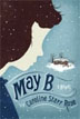 *May B.* by Caroline Starr Rose - middle grades book review