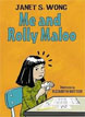 *Me and Rolly Maloo* by Janet S. Wong, illustrated by Elizabeth Buttler - beginning readers book review