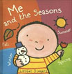 *Me and the Seasons (Clavis Toddler: The World)* by Liesbet Slegers - click here for our picture book review