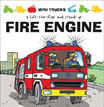 *Mini Trucks: Fire Engine: A Lift-the-Flap and Stand Up* by Terry Burton