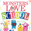 *Monsters Love School* by Mike Austin