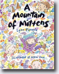 *A Mountain of Mittens* by Lynn Plourde, illustrated by Mitch Vane