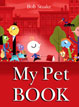 *My Pet Book* by Bob Staake