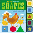 *My Turn to Learn Shapes* by Natalie Marshall