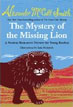 *The Mystery of the Missing Lion: A Precious Ramotswe Mystery for Young Readers* by Alexander McCall Smith, illustrated by Iain McIntosh - click here for our fluent early readers book review