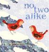 *No Two Alike (Classic Board Books)* by Keith Baker