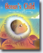 *Ocean's Child* by Christine Ford and Trish Holland, illustrated by David Diaz