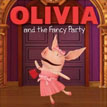 *Olivia and the Fancy Party* by Cordelia Evans, illustrated by Shane L. Johnson
