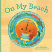 *On My Beach (Felt Finger Puppet Board Books)* by Sara Gillingham, illustrated by Lorena Siminovich