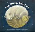 *One Moon, Two Cats* by Laura Godwin, illustrated by Yoko Tanaka