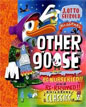 *Other Goose: Re-Nurseried!! and Re-Rhymed!! Childrens Classics* by J. Otto Seibold