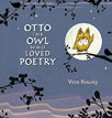 *Otto the Owl Who Loved Poetry* by Vern Kousky
