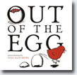 *Out of the Egg* by Tina Matthews