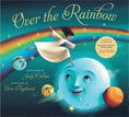 *Over the Rainbow (Book and Audio CD)* by Judy Collins, illustrated by Eric Puybaret