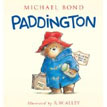 *Paddington* by Michael Bond, illustrated by R.W. Alley