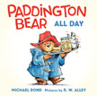 *Paddington Bear Goes to Market* by Michael Bond, illustrated by R.W. Alley