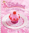 *Pinkalicious Cupcake Cookbook* by Victoria Kann - click here for our kids activities book review
