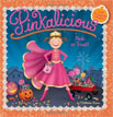 *Pinkalicious: Pink or Treat!* by Victoria Kann