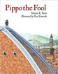 *Pippo the Fool* by Tracey E. Fern, illustrated by Pau Estrada
