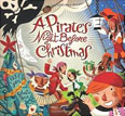 *A Pirate's Night Before Christmas* by Philip Yates, illustrated by Sebastia Serra