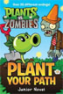*Plants vs. Zombies: Plant Your Path (Junior Novel)* by Tracey West - beginning readers book review