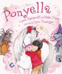 *Ponyella* by Laura Numeroff and Nate Evans, illustrated by Lynn Munsinger