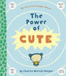*The Power of Cute* by Charise Mericle Harper