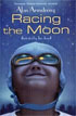 *Racing the Moon* by Alan Armstrong, illustrated by Tim Jessell - middle grades book review