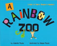 *A Rainbow Zoo* by Annette Payne, illustrated by Megan Payne