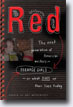 *Red: The Next Generation of American Writers - Teenage Girls - On What Fires Up Their Lives Today* by Amy Goldwasser- young adult book review