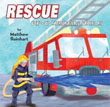 *Rescue: Pop-Up Emergency Vehicles* by Matthew Reinhart